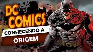 DC COMICS - Origem