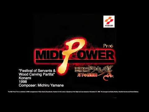 Castlevania Midi Power Pro 6 Festival of Servants & Wood Carving Partita
