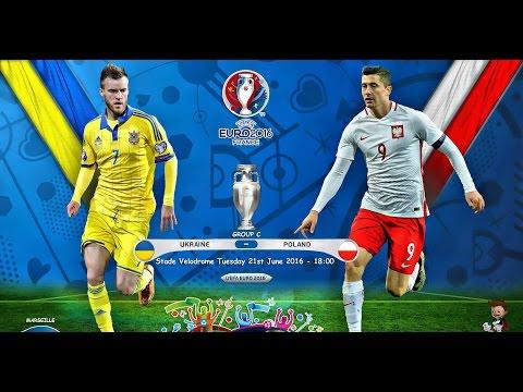 MATCH UKRAINE vs POLAND EURO 2016 GROUP C 21.06.2016