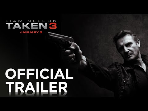 TAKEN 3 | Exclusive Trailer [HD] | 20th Century FOX