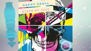 Rizub ft. Pixy - Happy Skull (Free Download)(Original)(Sound)(Music)(Future Bass)(2017) Alone l