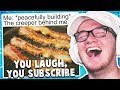 You LAUGH, You SUBSCRIBE (Try Not To Laugh Challenge) #4