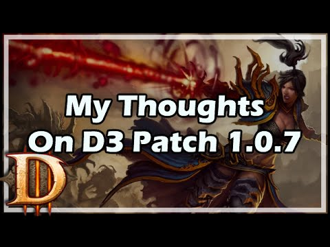 [Diablo 3] My Thoughts On D3 Patch 1.0.7