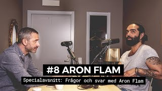 Specialavsnitt med Aron Flam - Frågor & Svar