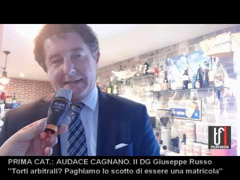 """AUDACE CAGNANO: Giuseppe Russo. """"Torti arbitrali? Siamo una matricola"""""""