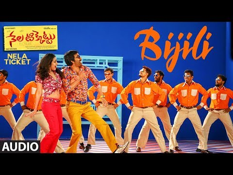 Bijili Full Song || Nela Ticket Songs || Ravi Teja, Malvika Sharma, Shakthikanth Karthick