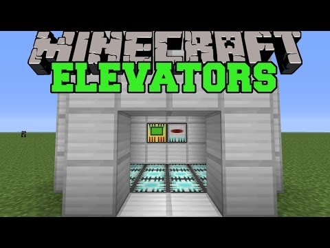 Minecraft: REAL ELEVATORS (SET UP EPIC ELEVATORS!) Mod Showcase
