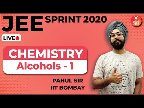 Alcohols - 1 | JEE Sprint 2020 | JEE Main Chemistry | IIT JEE Main 2020 | IIT JEE Advanced 2020/2021