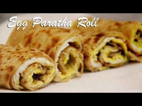 Egg Paratha Roll Recipe | Egg wraps | Indian Breakfast Lunch box Recipes foodsandflavorsbyshilpi.com