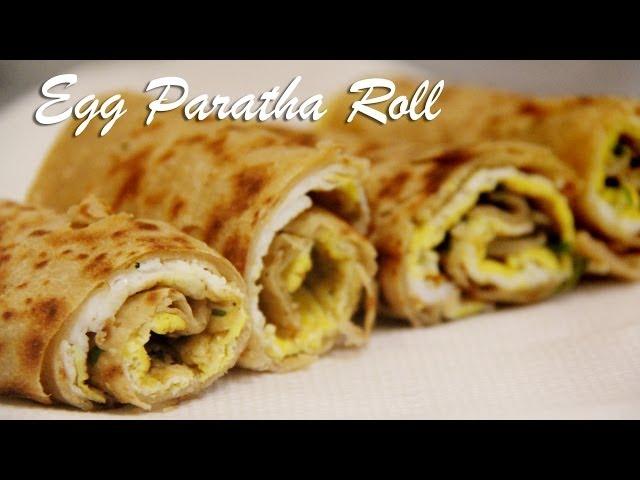 Egg Paratha Roll Recipe   Egg wraps   Indian Breakfast Lunch box Recipes foodsandflavorsbyshilpi.com
