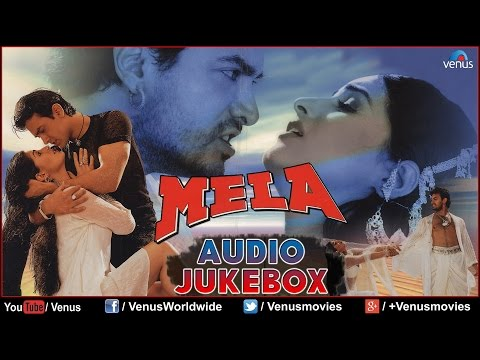 Mela Audio Jukebox | Aamir Khan,Twinkle Khanna |