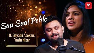 Sau Saal Pehle (Cover) ft. Gayatri Asokan, Yazin Nizar
