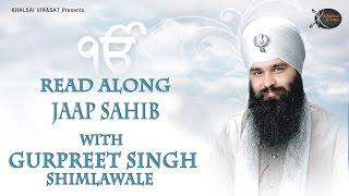 Jaap sahib   Bhai Gurpreet Singh Shimla Wale   Read Along   Learn Gurbani    Gurbani Kirtan   HD
