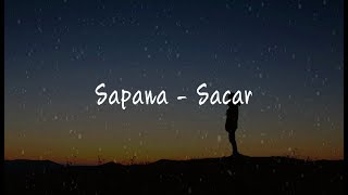 Sacar (Lil Buddha) - Sapana | Lyric video