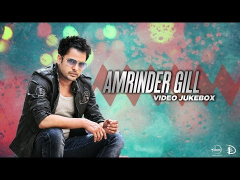 Best Of Amrinder Gill | Video Jukebox | Latest Punjabi Songs Collection video