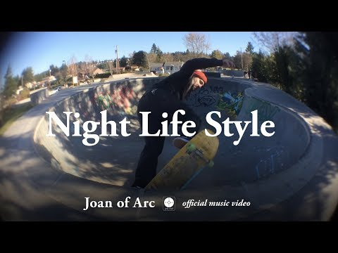 Joan of Arc Night Life Style rock music videos 2016