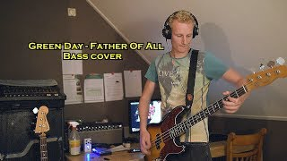 Green Day - Father Of All :: Bass cover