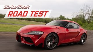 The 2020 Toyota Supra Deserves a Chance | MotorWeek Road Test