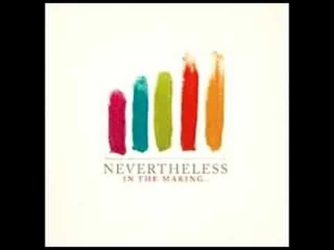 Nevertheless - Topics