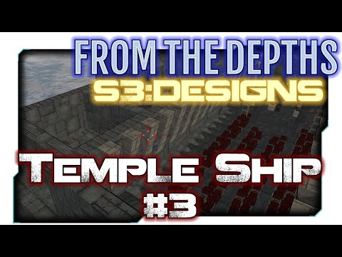 From the Depths:S3 Designs 15 - Temple Ship (Cruise & SWARM Missiles)