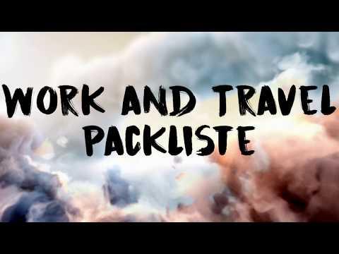 Work and Travel Packliste - Diese Dinge solltest du für dein Work and Travel einpacken!