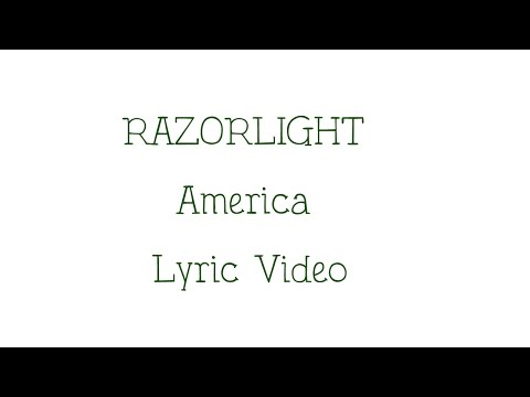 Razorlight America Lyrics - XxXxlouisXxXx