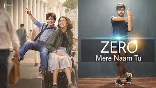 Zero Mere Naam Tu Song Shah Rukh Khan Anushka Sharma Katrina Kaif T Series