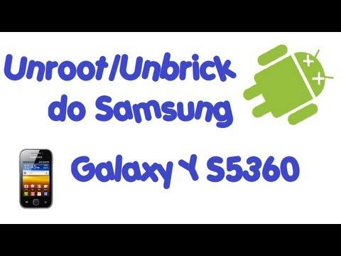Unroot/Unbrick Samsung Galaxy Y S5360/Y Duos S6102 [PT-BR]
