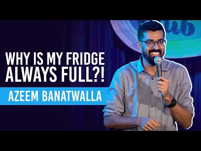 EIC | Man vs Fridge | Azeem Banatwalla Stand-Up Comedy thumbnail