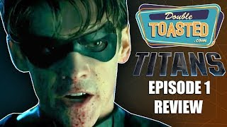 DC TITANS CW TV SHOW SEASON 1 EPISODE 1 REVIEW - Double Toasted Reviews