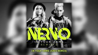 NERVO - IN YOUR ARMS (SAVI Remix)