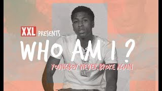 YoungBoy Never Broke Again Shares His Journey - Who Am I?