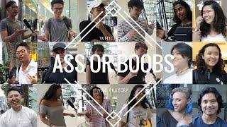 Singapore's Favourite Body Part - Ass Vs. Boobs