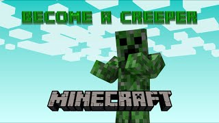 BECOME A CREEPER | Minecraft 1.9 Only One Command