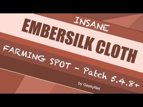 Embersilk Farming Spot in World of Warcraft. The Best Place to Farm Embersilk Cloth