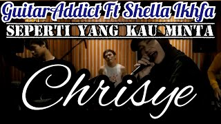 Seperti Yang Kau Minta - Chrisye - Rock Cover Jeje Guitar Addict ft Shella Ikhfa