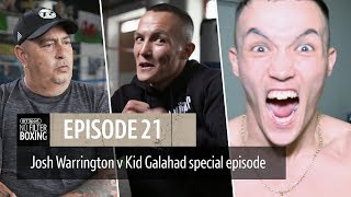 """No Filter Boxing episode 21   Warrington v Galahad preview """"Everyone around me takes the piss!"""""""