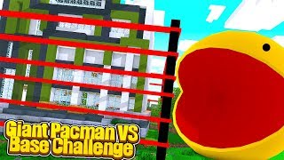 GIANT KILLER PACMAN VS BASE CHALLENGE! w/TinyTurtle