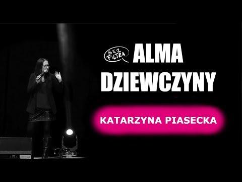 Katarzyna Piasecka - ALMA, DZIEWCZYNY