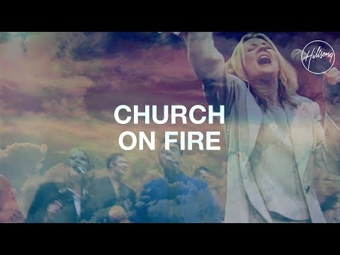 Hillsongs - Church On Fire