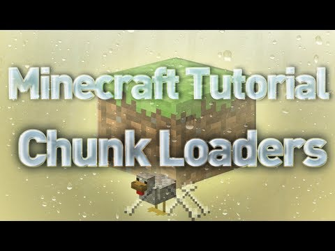 Minecraft Tutorial - Chunks & Chunk Loaders