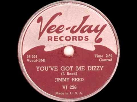 Jimmy Reed - You Got Me Dizzy