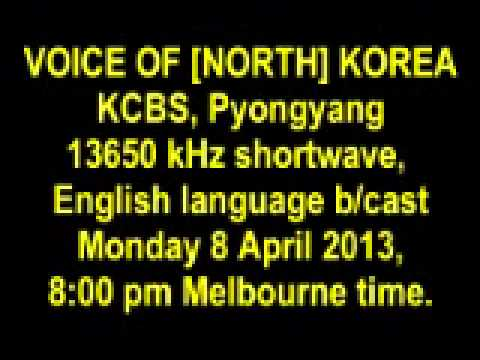 VOICE OF [NORTH] KOREA 8 April 2013, 13650 kHz shortwave.