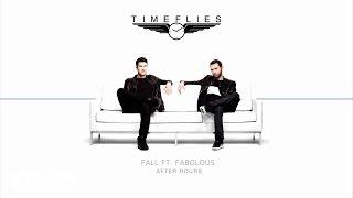 Timeflies ft. Fabolous - Fall
