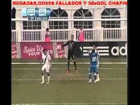 REGADAS,GOLES FALLADOS Y 2do GOL CHAPIN
