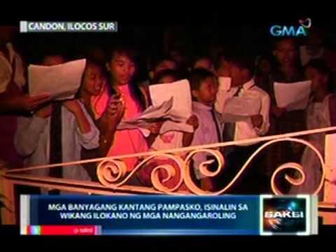Saksi: Ilang Banyagang Christmas Songs, Sinalin Sa Ilocano Ng Mga Nangangaroling video