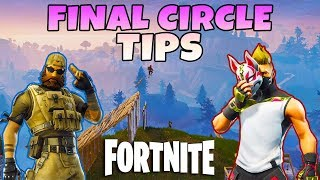 How To Win In The Final Circle | Fortnite Season 5 Tips