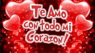 Te Amo Con Todo Mi Corazón | Etiquetate.net