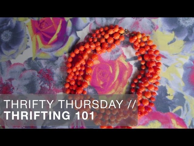 Thrifty Thursday: Thrifting Tips 101