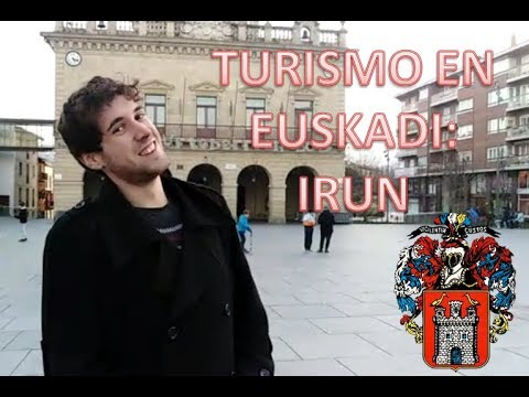 Turismo en Euskadi | Irun (los mejores sitios) | VLOG 2019